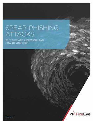 Understand Why Spear Phishing Attacks Are Successful and How to Stop Them